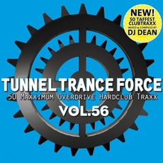 Tunnel Trance Force, Volume 56 mp3 Compilation by Various Artists