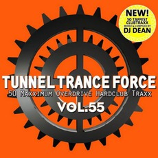 Tunnel Trance Force, Volume 55 mp3 Compilation by Various Artists