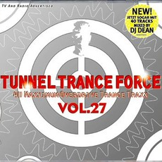Tunnel Trance Force, Volume 27