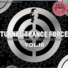Tunnel Trance Force, Volume 19