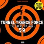 Tunnel Trance Force: The Best Of Volume 59