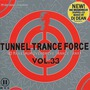 Tunnel Trance Force, Volume 33