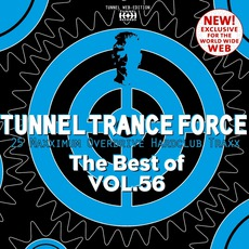 Tunnel Trance Force: The Best Of Volume 56 mp3 Compilation by Various Artists