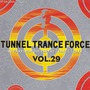 Tunnel Trance Force, Volume 29