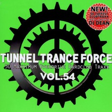 Tunnel Trance Force, Volume 54 mp3 Compilation by Various Artists