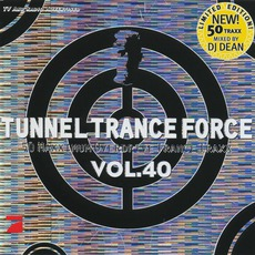 Tunnel Trance Force, Volume 40