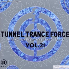 Tunnel Trance Force, Volume 21