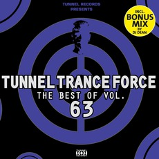 Tunnel Trance Force: The Best Of Volume 63 mp3 Compilation by Various Artists