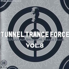 Tunnel Trance Force, Volume 8