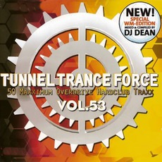 Tunnel Trance Force, Volume 53 mp3 Compilation by Various Artists