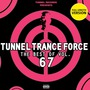 Tunnel Trance Force: The Best Of Volume 67