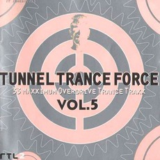 Tunnel Trance Force, Volume 5