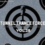 Tunnel Trance Force, Volume 28