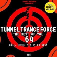 Tunnel Trance Force: The Best Of Volume 64 mp3 Compilation by Various Artists