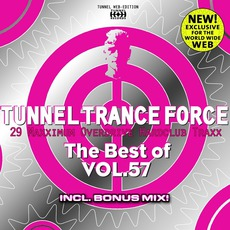 Tunnel Trance Force: The Best Of Volume 57