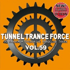 Tunnel Trance Force, Volume 59 mp3 Compilation by Various Artists