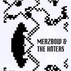 The Haters & Merzbow (Remastered)