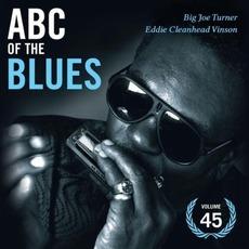 ABC of the Blues, Volume 45: Big Joe Turner & Eddie Cleanhead VInson