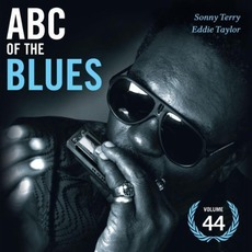 ABC of the Blues, Volume 44: Sonny Terry & Eddie Taylor