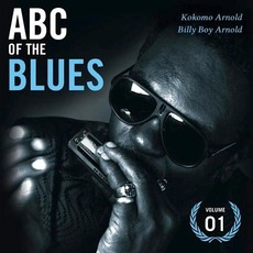 ABC of the Blues, Volume 1: Kokomo Arnold & Billy Boy Arnold mp3 Compilation by Various Artists