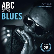 ABC of the Blues, Volume 26: Furry Lewis & Robert Lockwood mp3 Compilation by Various Artists
