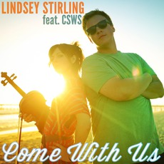 Come With Us mp3 Single by Lindsey Stirling