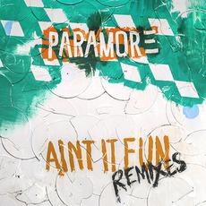 Ain't It Fun Remixes