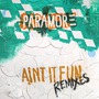Ain't It Fun Remixes
