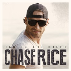 Ignite The Night mp3 Album by Chase Rice