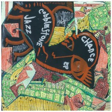 Chance EP mp3 Album by Cobblestone Jazz