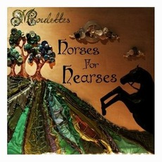 Horses For Hearses mp3 Album by Moulettes