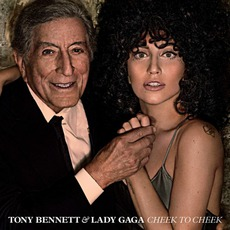 Cheek To Cheek (Limited Deluxe Edition) mp3 Album by Tony Bennett & Lady Gaga