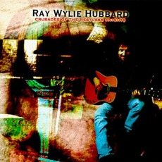 Crusades Of The Restless Knights mp3 Album by Ray Wylie Hubbard