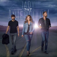 747 (Deluxe Edition) mp3 Album by Lady Antebellum
