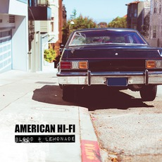 Blood & Lemonade mp3 Album by American Hi-Fi
