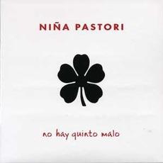 No Hay Quinto Malo mp3 Album by Niña Pastori