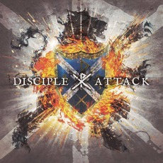 Attack mp3 Album by Disciple
