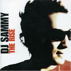 The Rise by DJ Sammy