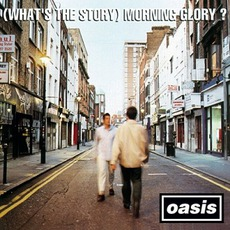 (What's The Story) Morning Glory? (Deluxe Edition) mp3 Artist Compilation by Oasis