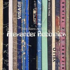 The Disco-Tech Of... Alexander Robotnick