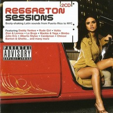 Reggaeton Sessions mp3 Compilation by Various Artists