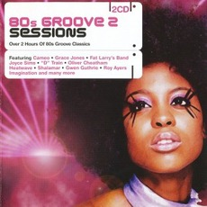 80s Groove 2 Sessions by Various Artists