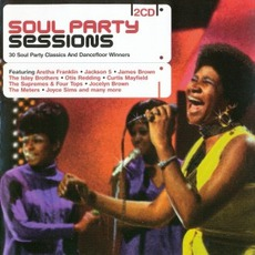 Soul Party Sessions by Various Artists