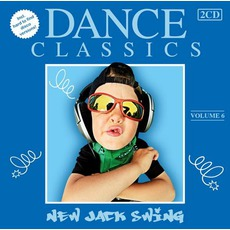 Dance Classics - New Jack Swing Vol. 6 mp3 Compilation by Various Artists