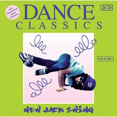 Dance Classics - New Jack Swing Vol. 3 mp3 Compilation by Various Artists