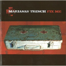 Fix Me mp3 Album by Marianas Trench