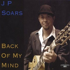 Back Of My Mind mp3 Album by JP Soars