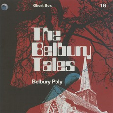 The Belbury Tales mp3 Album by Belbury Poly