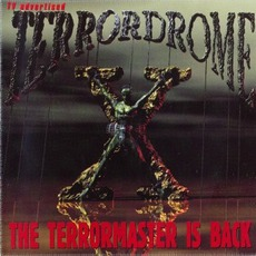 Terrordrome X: The Terrormaster Is Back mp3 Compilation by Various Artists