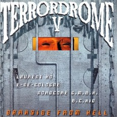 Terrordrome V: Darkside From Hell mp3 Compilation by Various Artists